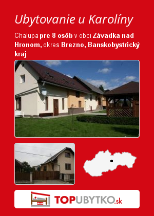 Ubytovanie u Karolíny - TopUbytko.sk