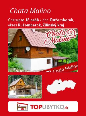 Chata Malino - TopUbytko.sk