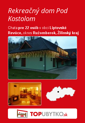 Rekreačný dom Pod Kostolom - TopUbytko.sk