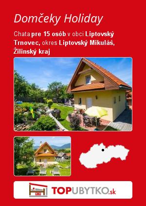 Domčeky Holiday - TopUbytko.sk