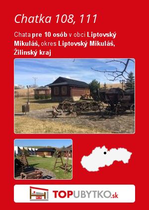 Chatka 108, 111 - TopUbytko.sk
