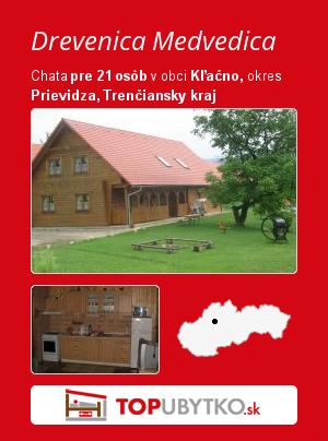 Drevenica Medvedica - TopUbytko.sk