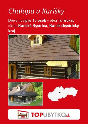 Chalupa u Kurišky - TopUbytko.sk