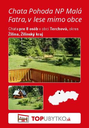 Chata Pohoda NP Malá Fatra, v lese mimo obce - TopUbytko.sk