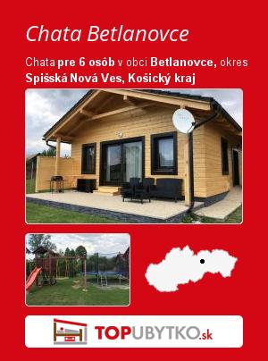 Chata Betlanovce - TopUbytko.sk